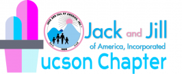 The Tucson Chapter of Jack and Jill of America, Inc.